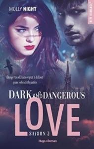 dark and dangerous love t3